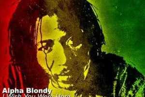 Alpha Blondy - I Wish You Were Here