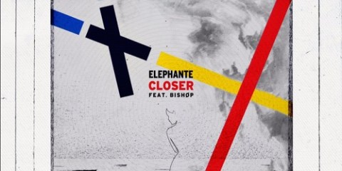 Elephante - Closer (feat. Bishøp)