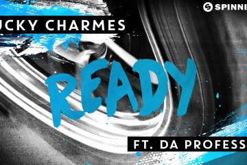 Lucky Charmes ft. Da Professor - Ready