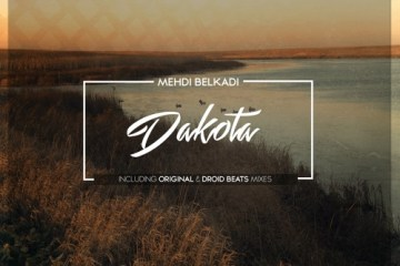 Mehdi Belkadi - Dakota (Droid Beats Remix)