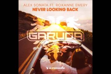 Alex Sonata feat. Roxanne Emery - Never Looking Back