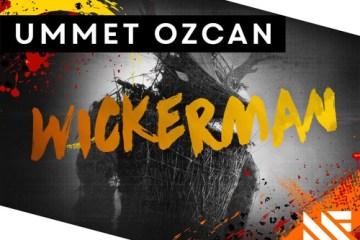 Ummet Ozcan - Wickerman