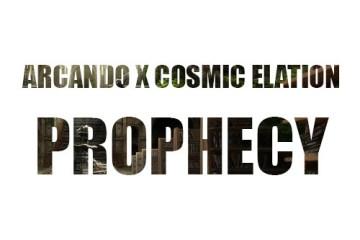 Arcando & Cosmic Elation - Prophecy
