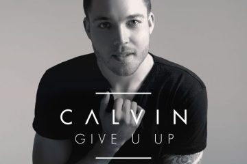 CALVIN - Give U Up