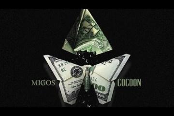 Migos - Cocoon