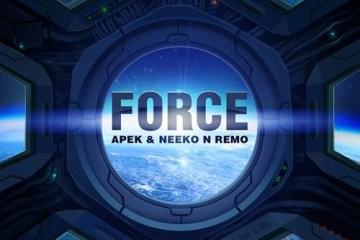 Apek & Neeko n Remo - Force