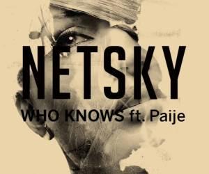 netsky-who-knows-feat-paije