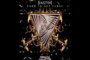 cazztek-came-to-get-funky