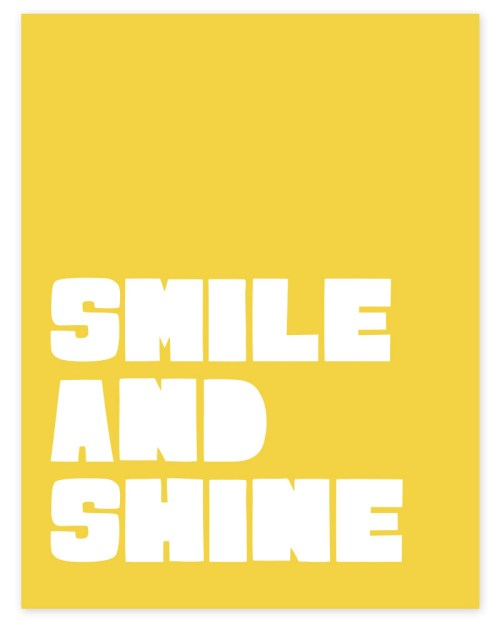 smile and shine print
