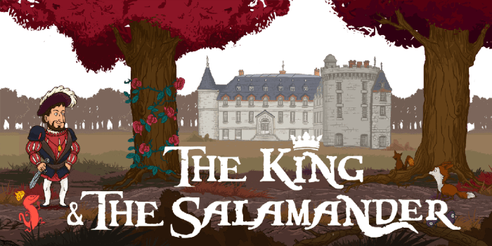 The King & The Salamander