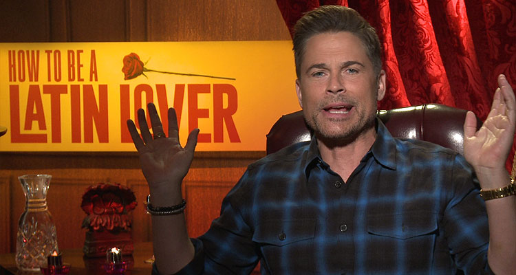 Rob Lowe Talks HOW TO BE A LATIN LOVER
