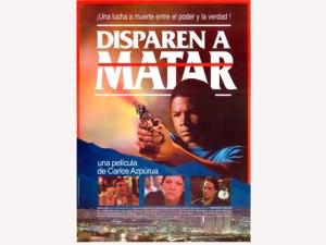 Disparen-a-matar-cine-venezolano