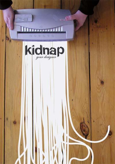 kidnap your designer