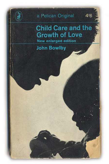 1965-Child-Care-and-Growth-of-Love---John-Bowlby