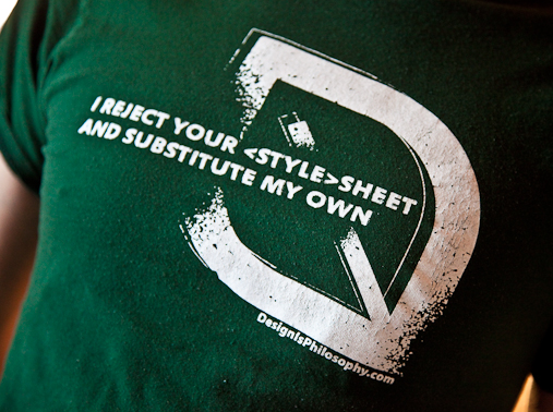 I reject your stylesheet and substitute my own t-shirt
