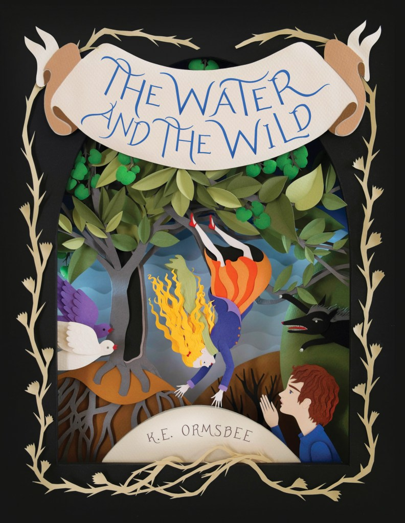 The Water and the Wild by K.E. Ormsbee