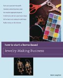 Free eBook – How to Start a Home-Based Jewelry Making Business