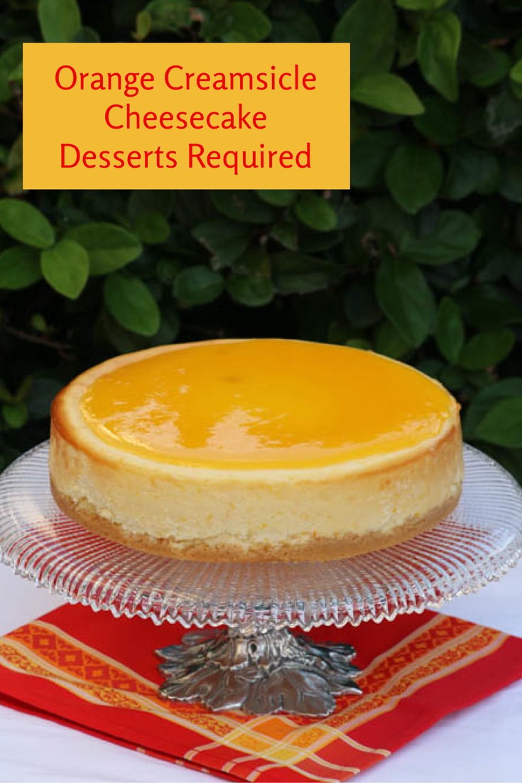 Desserts Required - Orange Creamsicle Cheesecake