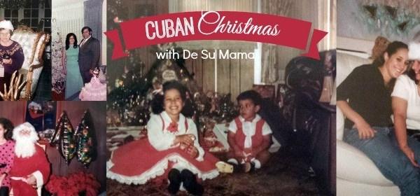 cuban christmas, holiday traditions, hispanic christmas traditions, cuban traditions, family legacy