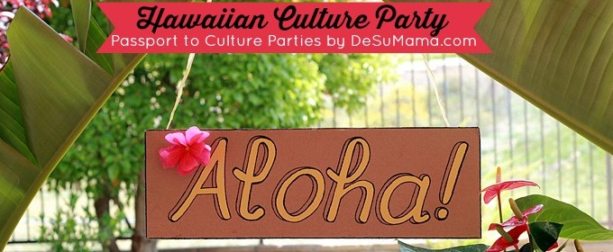 Passport to Culture Travel Party for Kids: Hawaiian Culture