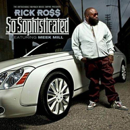 Rick Ross So Sophisticated