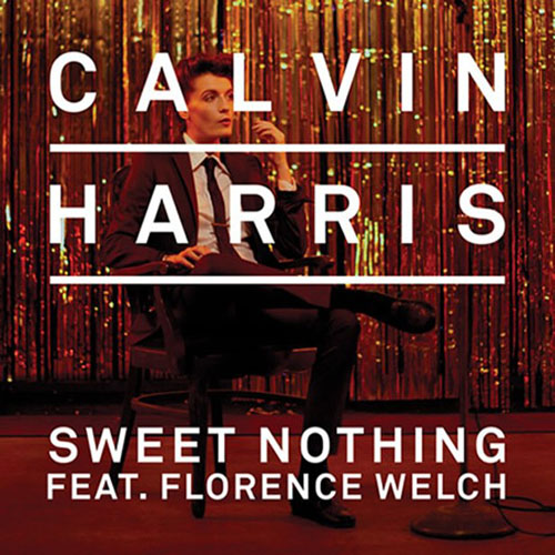 Calvin Harris Sweet Nothing Florence Welch Diplo Remix
