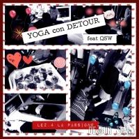 YOGA con DETOUR feat QSW 13 Ottobre 2012