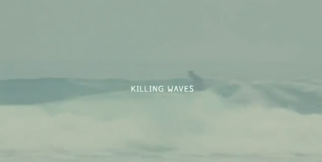 Killing Waves