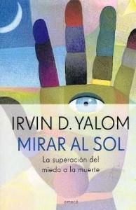 Mirar al sol de Irvin Yalom