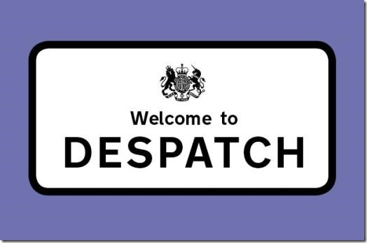 Welcome to Despatch