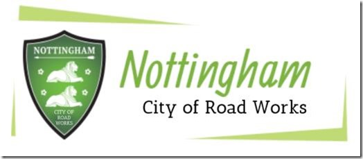 Nottingham - City of Road Works