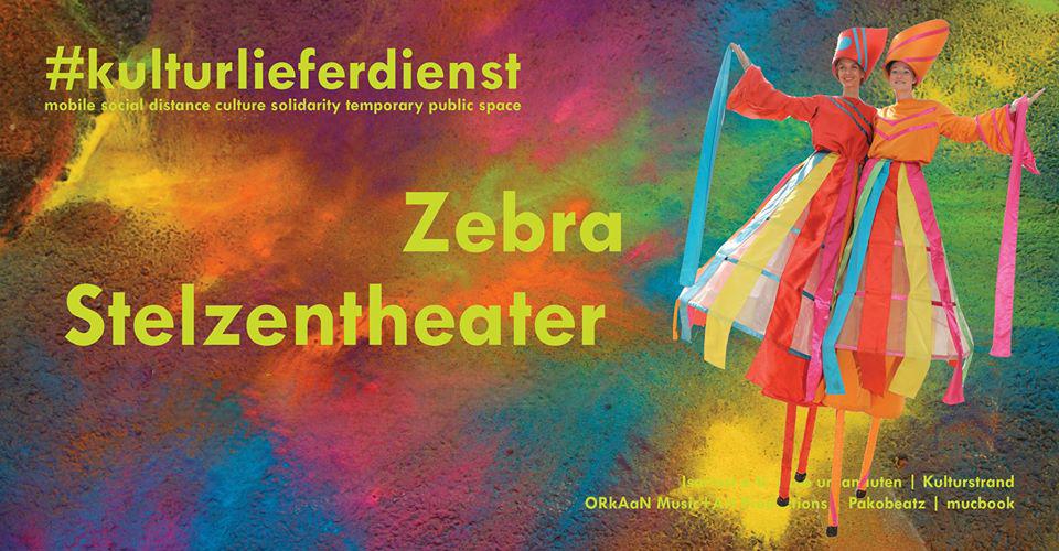 #Kulturlieferdienst - Zebra Stelzentheater