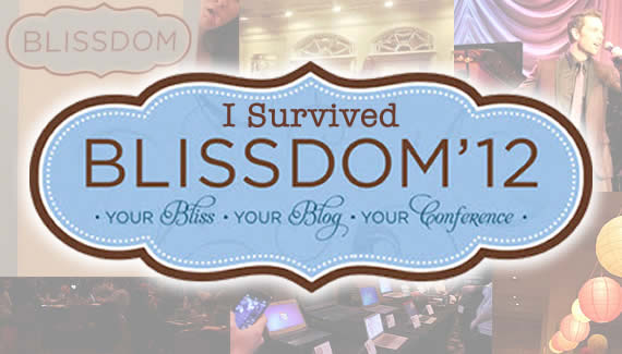 blissdom conference recap