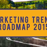 Marketing Trends Roadmap for 2015 [Infographic]