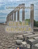 Guerra Giudaica - Giuseppe Flavio - Ebook