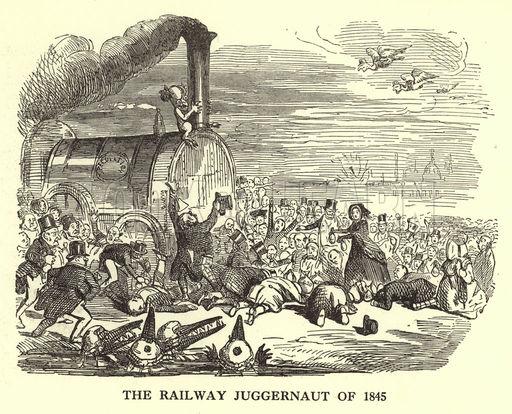 The Railway Juggernaut of 1845