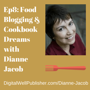 Ep8-  Food Blogging & Cookbook Dreams (1)