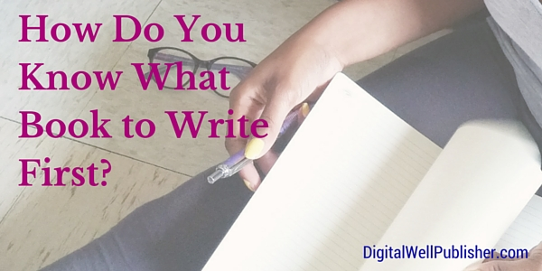 Blog Post- What book to write first- (1)