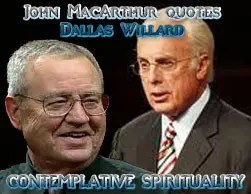 John MacArthur - Dallas Willard