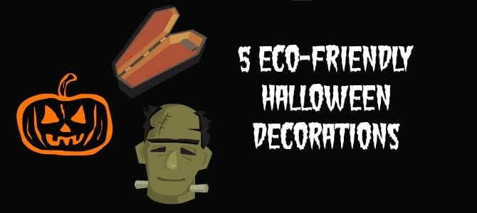 5 Eco-Friendly Halloween Decorations