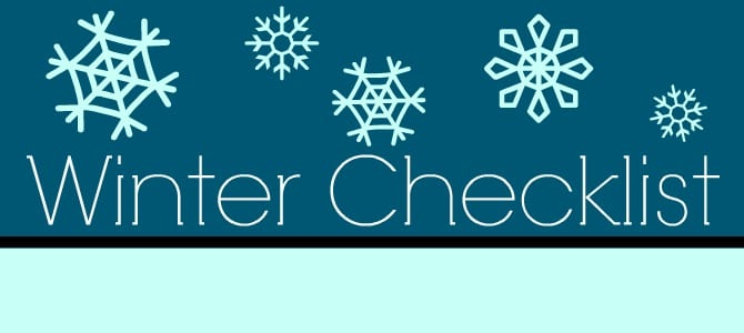 Preparing Your Home For Winter Checklist