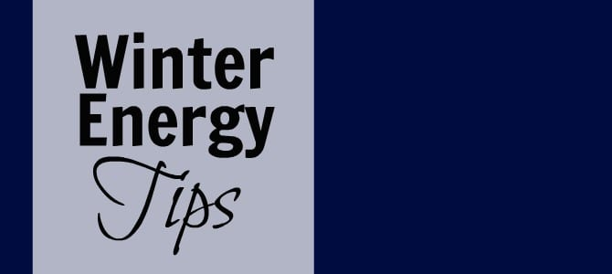 Winter Energy Saving Tips