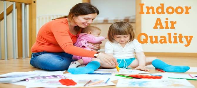 Why Parents Should Care About Indoor Air Quality