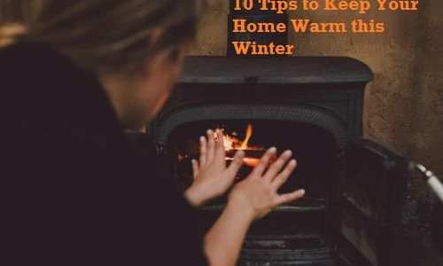 10 Tips to Keep Your Home Warm this Winter