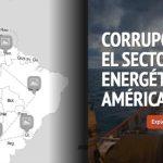 Mapa de la corrupción energética en América Latina