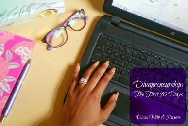 Divapreneurship: The First 90 Days | Divas With A Purpose