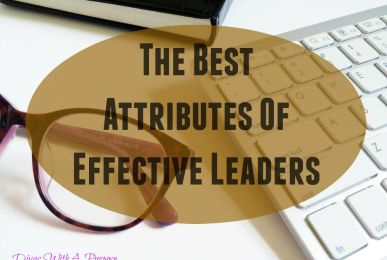 Attributes of Effective Leaders | Divas With A Purpose