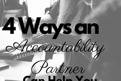 4 Ways An Accountability Partner Can Help You