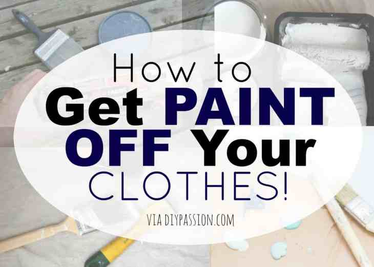 Get Paint Off Your Clothes