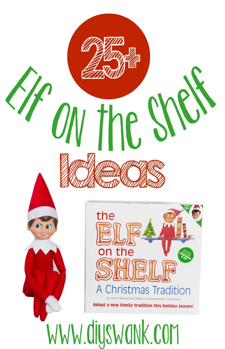 25+ Great Elf on the Shelf Ideas